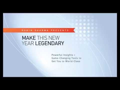 How to Make This New Year Legendary | Robin Sharma